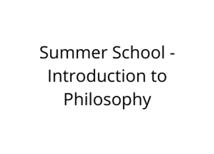 Summer School - Introduction to Philosophy