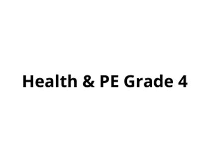 Health & PE Grade 4