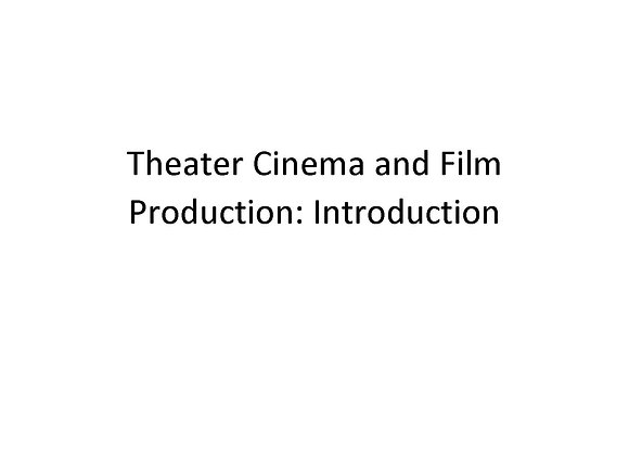 Summer School Theater Cinema and Film Production: Introduction