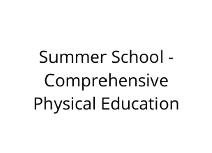 Summer School - Comprehensive Physical Education