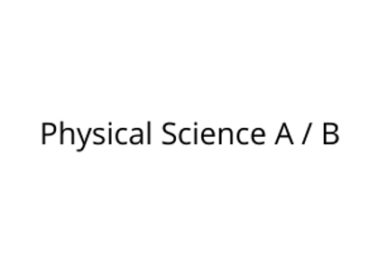 Physical Science A / B