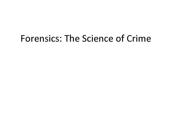 Forensics: The Science of Crime