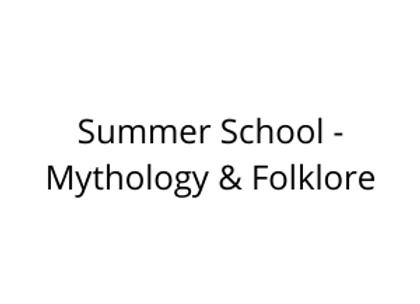 Summer School - Mythology & Folklore