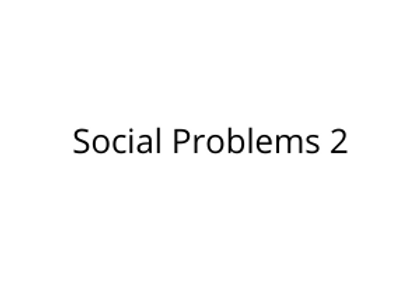Social Problems 2