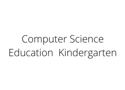 Computer Science Education  Kindergarten