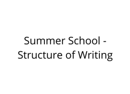 Summer School - Structure of Writing