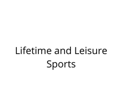 Lifetime and Leisure Sports