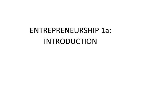 Entrepreneurship: 1a: Introduction