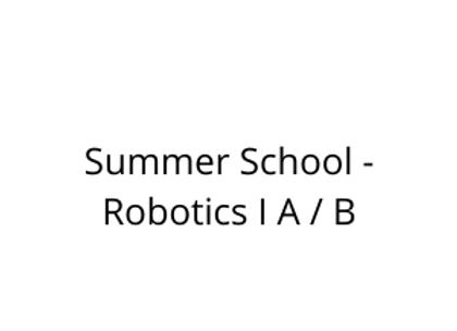 Summer School - Robotics I A / B