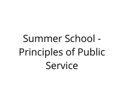 Summer School - Principles of Public Service
