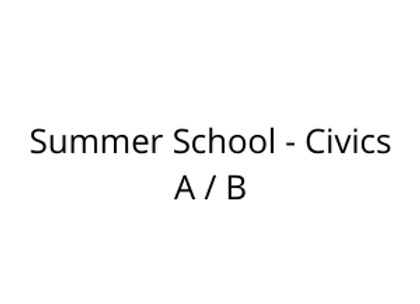 Summer School - Civics A / B