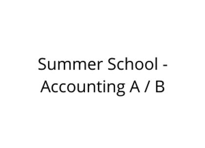 Summer School -Accounting A / B