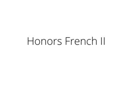 Honors French II