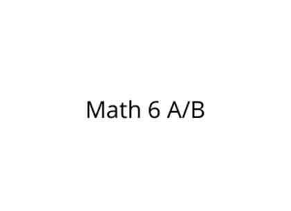 Math 6 A/B
