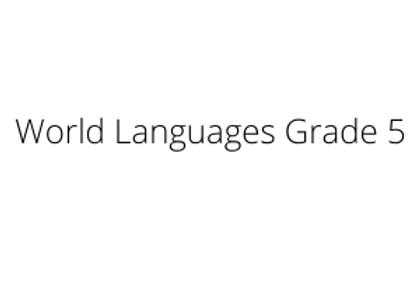 World Languages Grade 5