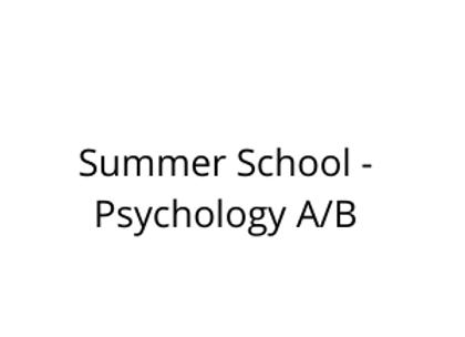Summer School - Psychology A/B