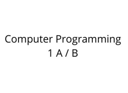 Computer Programming 1 A / B