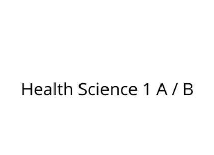 Health Science 1 A / B