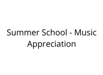 Summer School - Music Appreciation