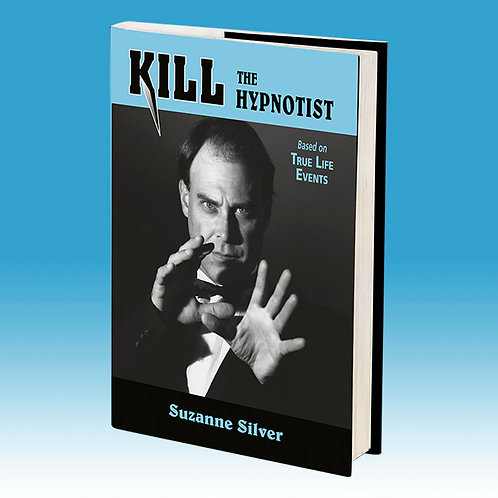 Kill the Hypnotist Hardcover Book
