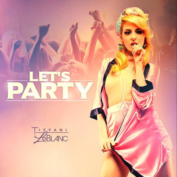 Tiffani LeBlanc Let's Party Cover.JPG
