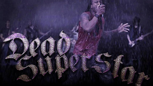 Hard Rockers Dead Superstar Continue Their Reign at Top of The Charts                    with Latest