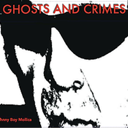 Ghost and Crimes - Johnny & the Mob (Album)