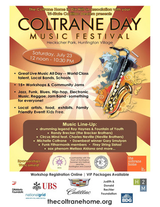 Second Annual Coltrane Day Music Festival Saturday, July 23rd Celebrating Community & Music with