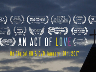 """""""An Act of Love"""" to be released on Digital HD & DVD January 10th, 2017"""