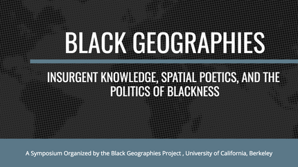Black Geographies Symposium