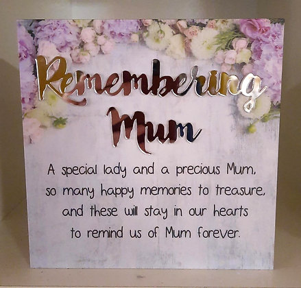 Remembering Mum Quote Plaque