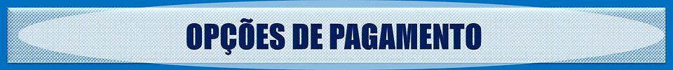 OPÇÕES DE PAGAMENTO.png