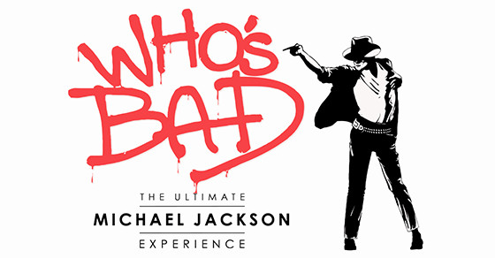 Whos Bad | The Ultimate Michael Jackson Experience