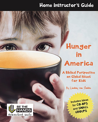 Home Instructor's Guide: Hunger in America (2019 version printed book)