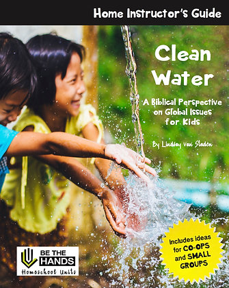 Home Instructor's Guide: Clean Water (2019 version printed book)
