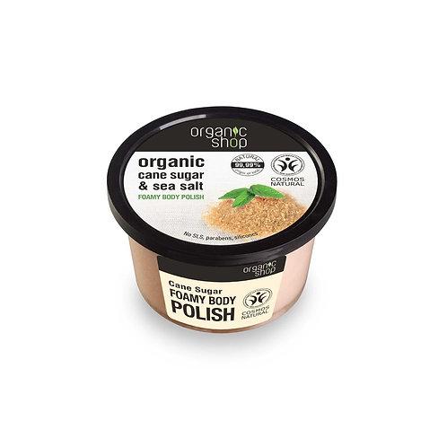 Organic Foamy  Body Polish Cane Sugar & Sea Salt