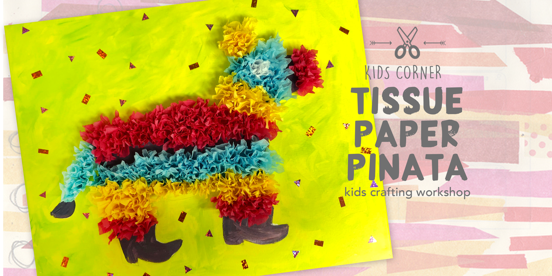 Tissue Paper Pinata