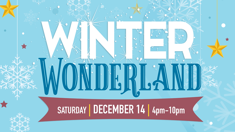 Winter Wonderland - December 14th