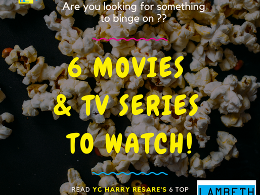 Check out 6 Movies and TV Shows to watch during quarantine!