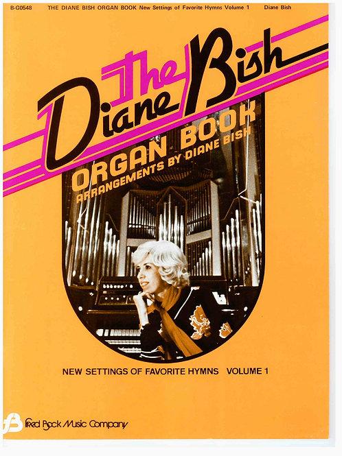 1001 Diane Bish Organ Book Volume 1