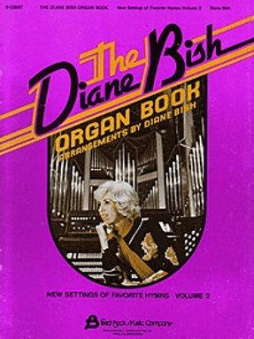 1002 Diane Bish Organ Book Volume II
