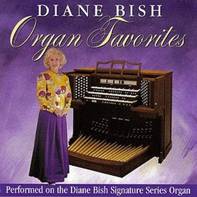 1032 CD DIANE BISH ORGAN FAVORITES ON THE DIANE BISH SIGNATURE ORGAN