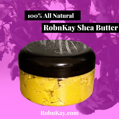 RobnKay's Shea Butter