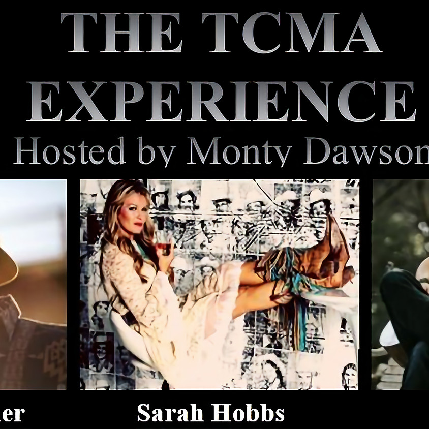 The TCMA Country Music Experience Hosted by Monty Dawson
