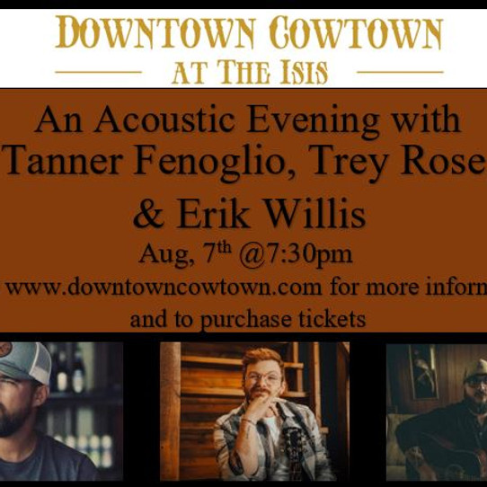 An Acoustic Evening with Tanner Fegolio, Trey Rose, and Erick Willis