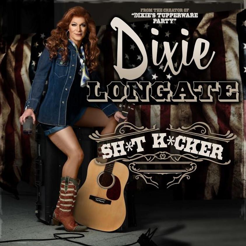 "Dixie Longate Presents ""Sh*t K*cker"" Friday June 11th"