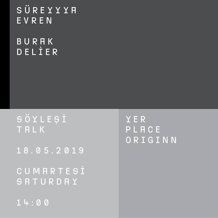 Söyleşi // Talk: Süreyyya Evren - Burak Delier