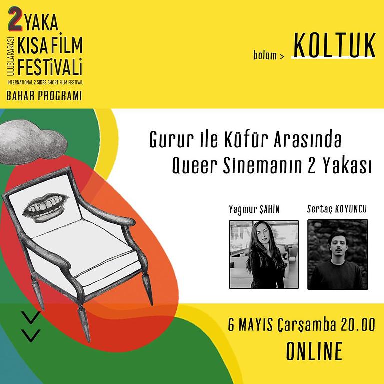 """Uluslararası 2 Yaka Kısa Film Festivali Beyaz Seçki // Söyleşi: Gurur ile Küfür Arasında Queer Sinemanın 2 Yakası"""""""