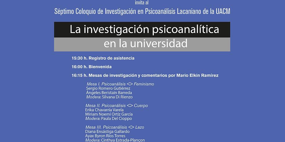Séptimo Coloquio de Investigación en Psicoanálisis Lacaniano de la UACM