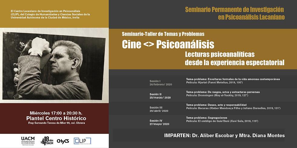 Seminario-Taller de Temas y Problemas CINE <> PSICOANÁLISIS